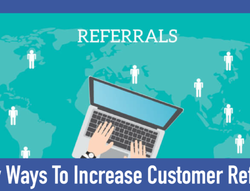 Increasing Your Referrals In 5 Easy Steps